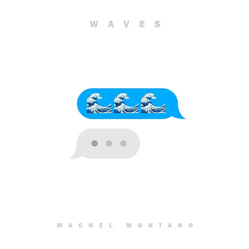 Play & Download Waves by Machel Montano | Napster