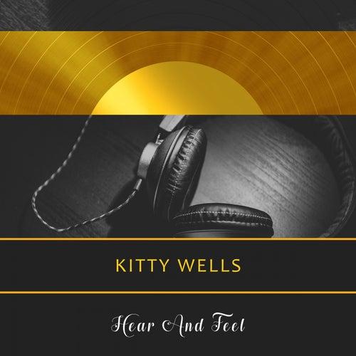 Hear And Feel di Kitty Wells