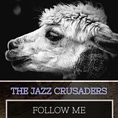 Follow Me von The Crusaders