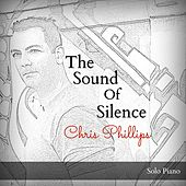 The Sound of Silence - Single by Chris Phillips
