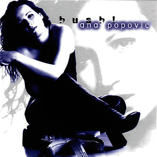 Play & Download Hush! by Ana Popovic | Napster