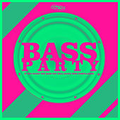 Bass Party by Various Artists