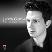 Play & Download Bach | Schubert | Chopin by Jayson Gillham | Napster