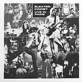 Live in Paris by Sleater-Kinney