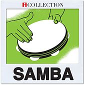 Play & Download iCollection Samba by Various Artists | Napster