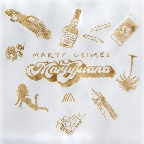 Martyjuana de Marty Grimes