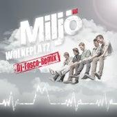 Wolkeplatz (DJ-Fosco-Remix) von Miljö