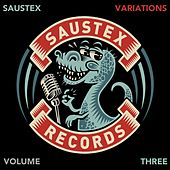 Play & Download The Saustex Variations Volume Three by Various Artists | Napster