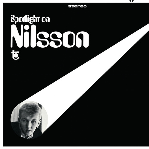 Play & Download Spotlight On Nilsson by Harry Nilsson | Napster