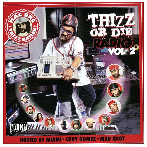 Thizz or Die Radio, Vol. 2 by Various Artists