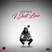 Play & Download I Just Love by Gyptian | Napster