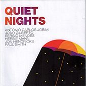 Play & Download Quiet Nights by Various Artists | Napster