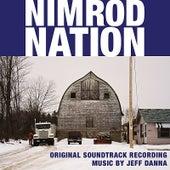 Nimrod Nation Original Soundtrack Recording by Jeff Danna