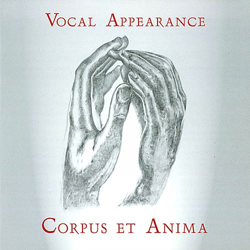 Corpus et Anima by Vocal Appearance