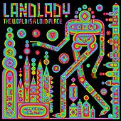 Play & Download The World Is A Loud Place by Landlady | Napster