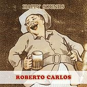 Happy Sounds de Roberto Carlos