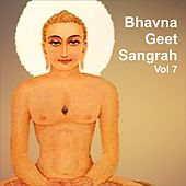 Play & Download Bhavna Geet Sangrah, Vol. 7 by Various Artists | Napster