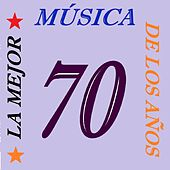 Play & Download La Mejor Música De Los Años 70 by Various Artists | Napster