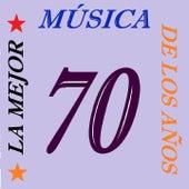 La Mejor Música De Los Años 70 by Various Artists