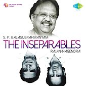 The Inseparables (S. P. Balasubrahmanyam and Rajan-Nagendra) by S.P. Balasubrahmanyam