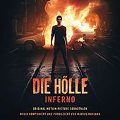 Play & Download Die Hölle - Inferno by Marius Ruhland | Napster