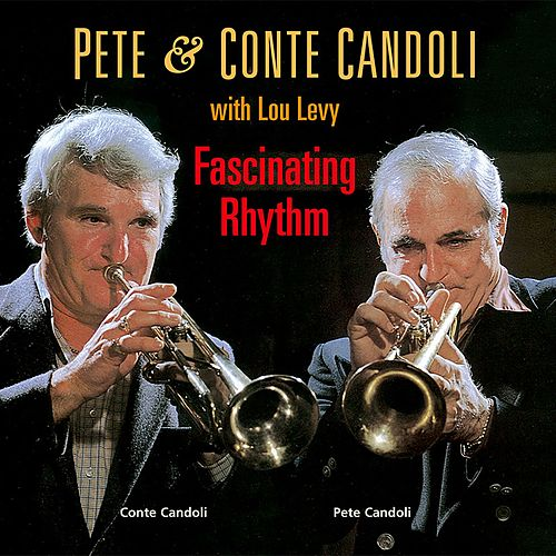 Play & Download Fascinating Rhythm by Conte Candoli | Napster