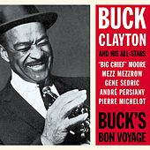 Play & Download Buck's Bon Voyage by Buck Clayton | Napster