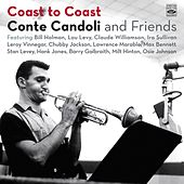 Conte Candoli and Friends. Coast to Coast by Conte Candoli