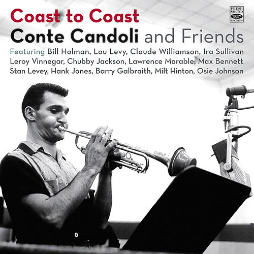 Play & Download Conte Candoli and Friends. Coast to Coast by Conte Candoli | Napster