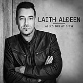 Play & Download Alles dreht sich by Laith Al-Deen | Napster