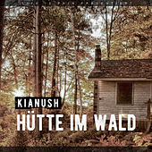 Hütte im Wald von Kianush