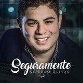 Play & Download Seguramente by Alfredo Olivas | Napster
