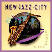 Play & Download New Jazz City (The Music Experience Vol. 6) by Listener's Choice | Napster