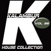 Play & Download Kalambur House Collection, Vol. 26 by Various Artists | Napster