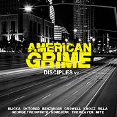 American Grime: Disciples v2 by Various Artists