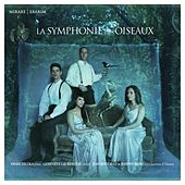 Play & Download La symphonie des oiseaux by Various Artists | Napster