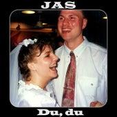 Du, du by Jas