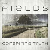 Play & Download Conspiring Truth by Fields | Napster