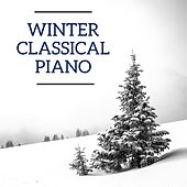 Winter Classical Piano by Various Artists