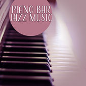 Piano Bar Jazz Music – Rest with Jazz Note, Smooth Sounds, Jazz Music, Piano Relaxation by Smooth Jazz Park
