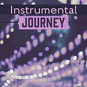 Instrumental Journey – Mellow Jazz, Soothing Piano, Relaxing Guitar, Relaxation Moments After Work by Soft Jazz Music