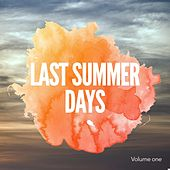 Last Summer Days, Vol. 1 by Various Artists