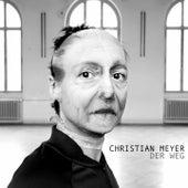Der Weg by Christian Meyer