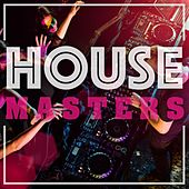 House Masters by Various Artists