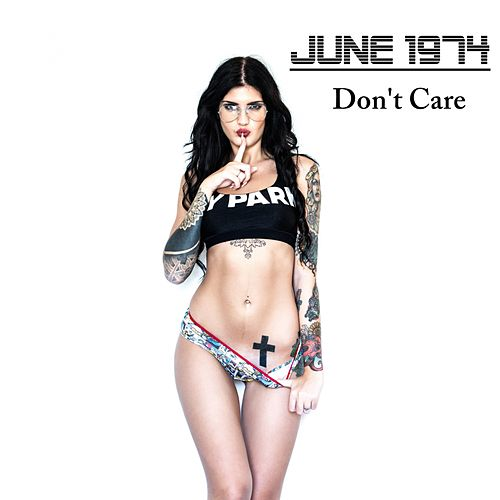 Play & Download Don't Care by June 1974 | Napster
