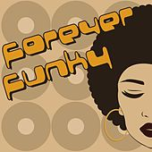 Forever Funky von Various Artists