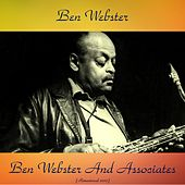Ben Webster and Associates (Remastered 2017) von Ben Webster