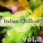 Italian Chillout, Vol. 3 by Various Artists