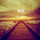 Stella del nord by Miami