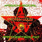 Play & Download #Psychosocial by Protestsound | Napster